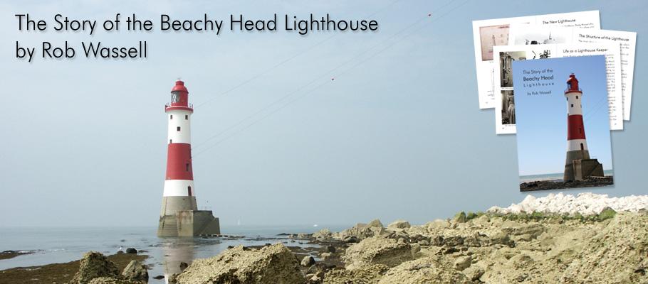 The Story of the Beachy Head Lighthouse